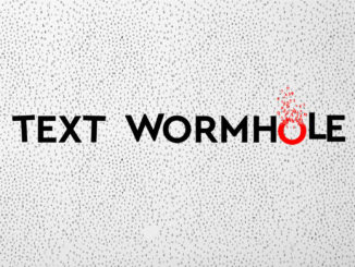 Text Wormhole – Review